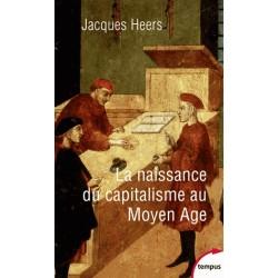 La naissance du capitalisme au Moyen Âge - Poche - Jacques Heers