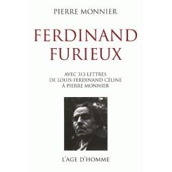 Ferdinand furieux - Pierrre Monnier