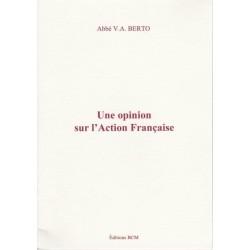 Une opinion sur l'Action Française - abbé Victor Berto