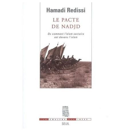 Le pacte de Nadjd - Hamadi Redissi