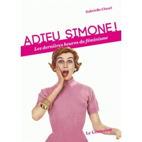 Adieu Simone ! - Gabrielle Cluzel