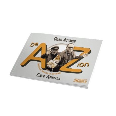 De A à Zion - Gilad Atzmon, Enzo Apicella
