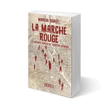 La marche rouge - Marion Sigaut