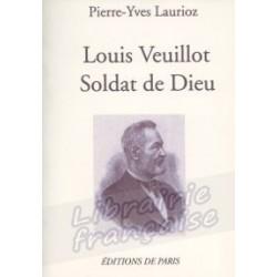 Louis Veuillot - Pierre-Yves Leurioz