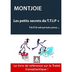 Les petits secrets du T.T.I.P + - Montjoie