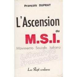 L'ascension du M.S.I. - François Duprat