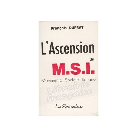 L'ascension du M.S.I. - François Duprat