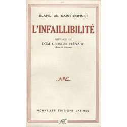 L'infaillibilité - Blanc de Saint-Bonnet