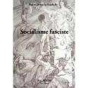 Socialisme Fasciste - Pierre Drieu La Rochelle