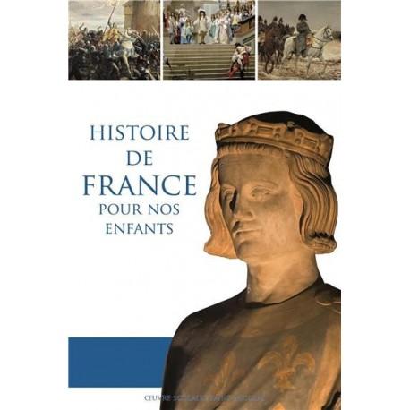 Histoire de France pour nos enfants - Dominique Carcassonne