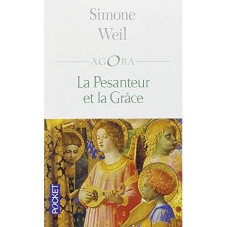 La pesanteur et la Grâce - POCHE - Simone Weil