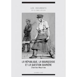 La république, la bourgeoisie et la question ouvrière - Charles Maurras
