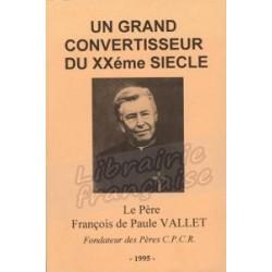Le Père François de Paule VALLET - Père Jean-Jacques Marziac