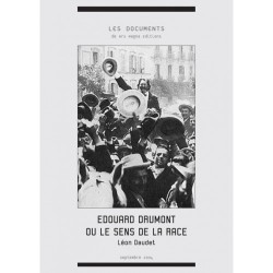 Edouard Drumont ou le sens de la race - Léon Daudet