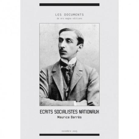 Écrits socialistes nationaux - Maurice Barrès
