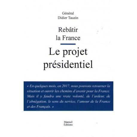 Rebâtir la France - Didier Tauzin