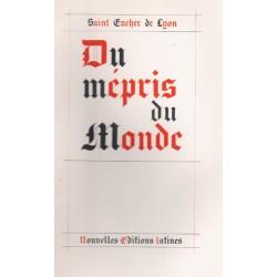 Du mépris du monde - Saint Eucher de Lyon