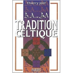 B.A.-BA Tradition celtique - Thierry Jolif