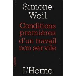 Conditions premières d'un travail non servile - Simone Weil