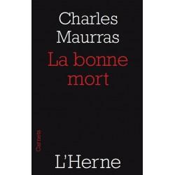 La bonne mort - Charles Maurras