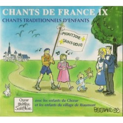 CD - Chants de France IX - Choeur Montjoie Saint Denis