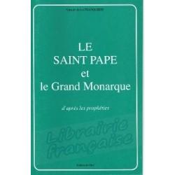 Le Saint Pape et le Grand Monarque - Marquis de la Franquerie