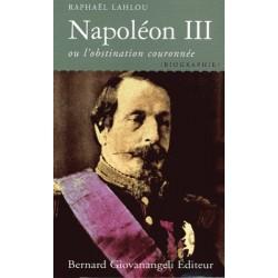 Napoléon III - Raphaël Lahlou