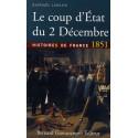 Le coup d'État du 2 décembre 1851 - Raphaël Lahlou