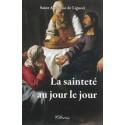 La sainteté au jour le jour - Saint Alphonse de Liguori