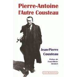 Pierre-Antoine, l'Autre Cousteau - Jean-Pierre Cousteau
