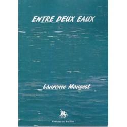 Entredeux eaux - Laurence Maugest