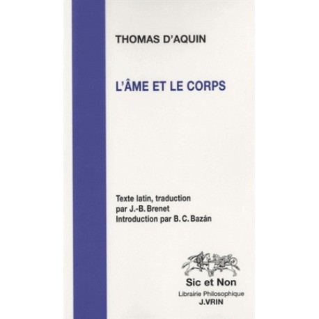 L'âme et le corps - Saint Thomas d'Aquin