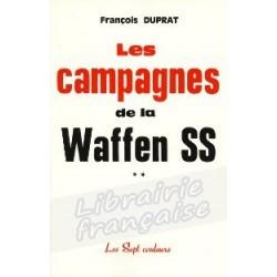 Les campagnes de la Waffen SS - François Duprat
