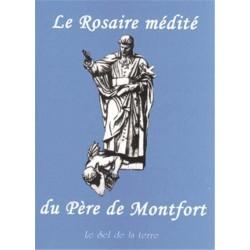 Le Rosaire médité du Père de Monfort