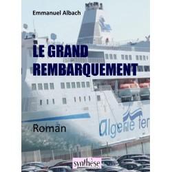 Le grand rembraquement - Emmanuel Albach