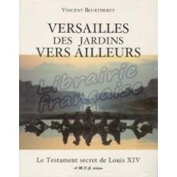 Versailles : des jardins vers ailleurs - Vincent Beurtheret