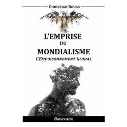 L'emprise du mondialisme - Tome V - Christian Rouas
