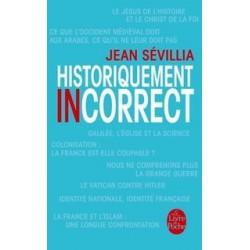 Historiquement incorrect - POCHE - Jean Sévillia