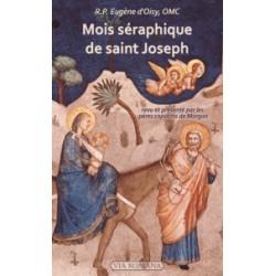 Mois séraphique de saint Joseph - R.P. Eugène d'Oisy, OMC
