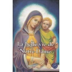La belle vie de Notre-Dame (CDL17)