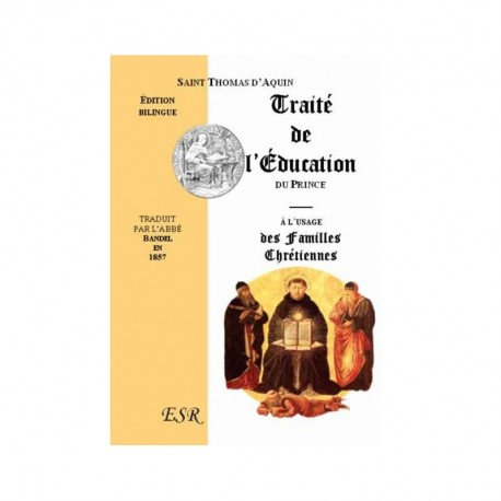 Traité de l'éducation du Prince - Saint Thomas d'Aquin
