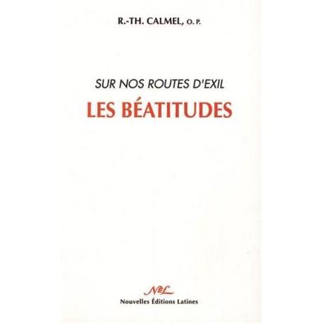 Sur nos routes d'exil : les Béatitudes - R.Th. Calmel, o.p.