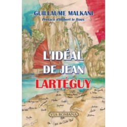 L'idéal de Jean Lartéguy - Guillaume Malkani