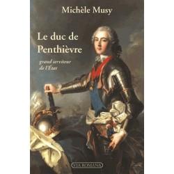 Le duc de Penthièvre - Michèle Musy