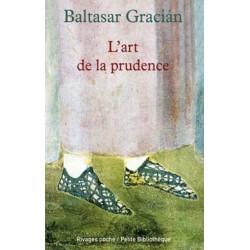 L'art de la prudence - Baltasar Gracian (POCHE)