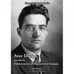 Avec Doriot - Pierre Drieu la Rochelle