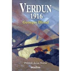 Verdun 1916 - Georges Blond