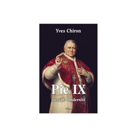Pie IX - Yves Chiron