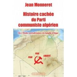 Histoiracchée du Parti communiste algérien - Jean Monneret