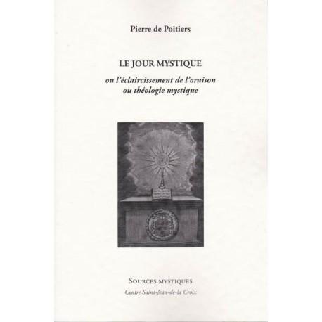 Le jour mystique - Pierre de Poitiers